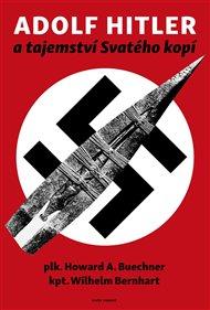 Adolf Hitler a tajemství svatého kopí