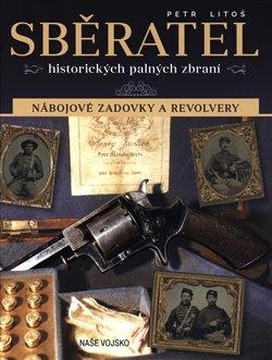 Obálka titulu Sběratel historických palných zbraní