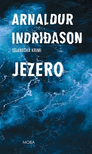 Jezero - Arnaldur Indridason | Booksquad.ink