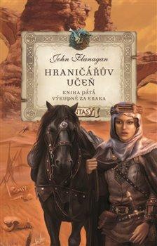 Obálka titulu Hraničářův učeň - Kniha pátá - Výkupné za Eraka