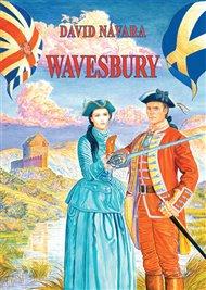 Kniha Davida Návary Wavesbury slibuje dobrodružství a romantiku, hrdiny ze staré školy. V jeho románu je na prvním místě čest, následovaná hrdinstvím, chlapským přátelstvím a důležitou roli hraje i láska. Nakonec i poněkud prvoplánovitá obálka slibuje silné muže a krásné a odhodlané ženy. Plukovník Wavesbury se často ocitá v nebezpečných situacích, nejen ve Skotsku a v Anglii, ale podíváme se s ním i do Ameriky, Indie a dokonce se ocitneme v tereziánských Čechách.