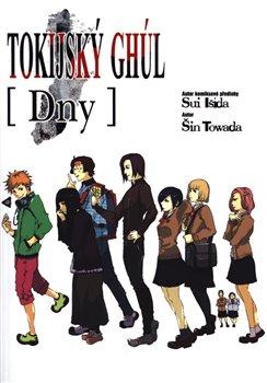 Obálka titulu Tokijský ghúl: Dny