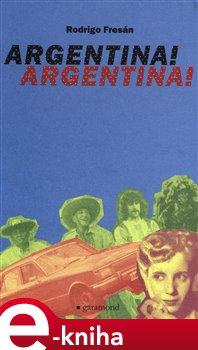 Obálka titulu Argentina! Argentina!