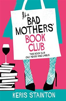 Obálka titulu The Bad Mothers' Book Club