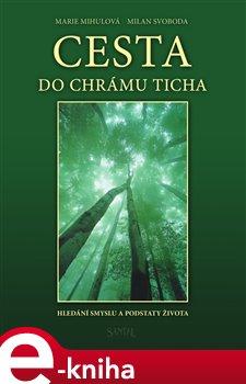 Obálka titulu Cesta do chrámu ticha