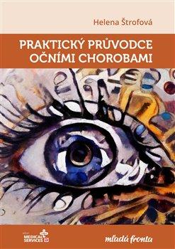 Obálka titulu Praktický průvodce očními chorobami