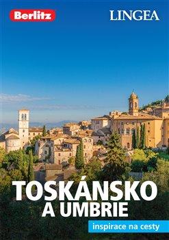 Obálka titulu Toskánsko a Umbrie - Inspirace na cesty