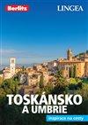 TOSKÁNSKO A UMBRIE - INSPIRACE NA CESTY