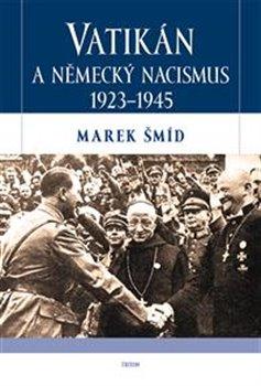 Obálka titulu Vatikán a německý nacismus 1923-1945