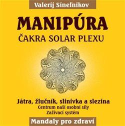 Manipúra – Čakra solar plexu