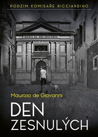 Den zesnulých - Maurizio de Giovanni   Booksquad.ink
