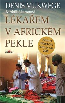 Obálka titulu Lékařem v africkém pekle