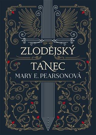 Zlodějský tanec - Mary E. Pearsonová | Booksquad.ink