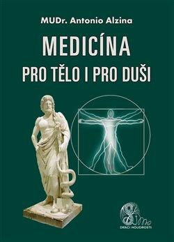 Obálka titulu Medicína pro tělo i pro duši