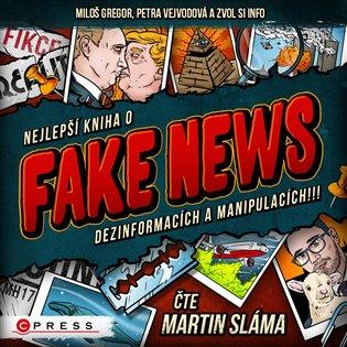 Nejlepší kniha o fake news dezinformacích a manipulacích!!!