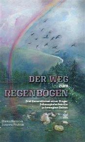 Der Weg zum Regenbogen
