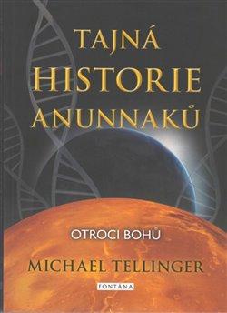 Obálka titulu Tajná historie Anunnaků