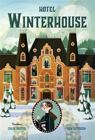 Hotel Winterhouse - Ben Guterson | Booksquad.ink
