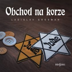 Obchod na Korze, CD - Ladislav Grosman
