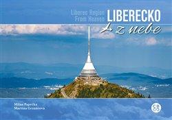 Obálka titulu Liberecko z nebe / Liberec Region From Heaven