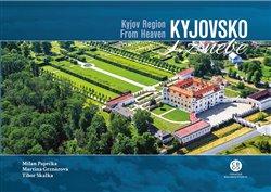 Obálka titulu Kyjovsko z nebe / Kyjov Region From Heaven