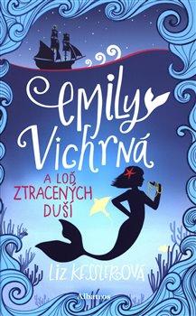 Obálka titulu Emily Vichrná a loď ztracených duší