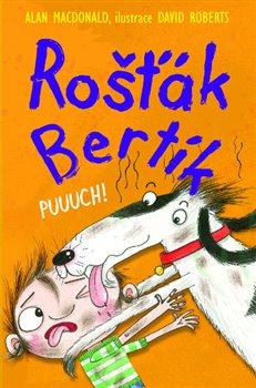Obálka titulu Rošťák Bertík – Puuuch!