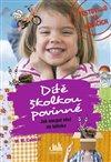 Obálka knihy Dítě školkou povinné - Jak nacpat věci do tatínka