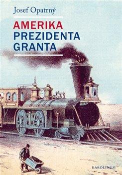 Obálka titulu Amerika prezidenta Granta