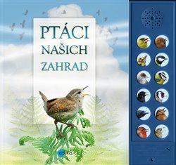 Obálka titulu Ptáci našich zahrad