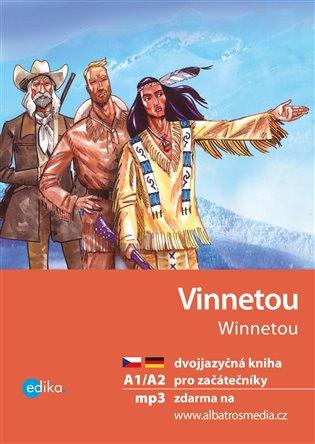 Vinnetou A1/A2:dvojjazyčná kniha pro začátečníky