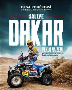 Obálka titulu Rallye Dakar: Peklo na zemi