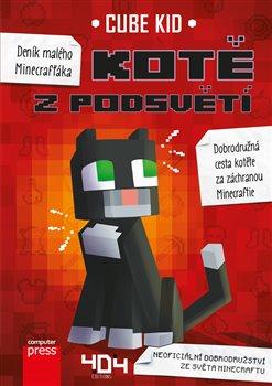Obálka titulu Deník malého Minecrafťáka: Kotě z Podsvětí