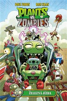 Obálka titulu Plants vs. Zombies - Železná jízda