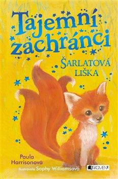 Obálka titulu Tajemní zachránci – Šarlatová liška