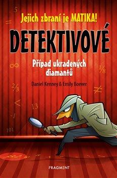 Obálka titulu Detektivové – Případ ukradených diamantů