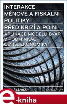 Interakce měnové a fiskální politiky před krizí a po ní