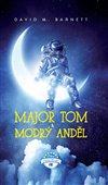 Obálka knihy Major Tom a modrý anděl