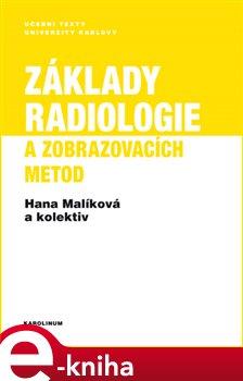 Obálka titulu Základy radiologie a zobrazovacích metod