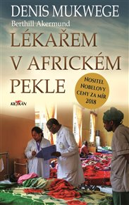Lékařem v africkém pekle