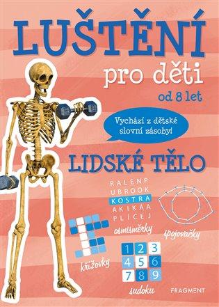 Luštění pro děti - lidské tělo - Kateřina Šípková   Booksquad.ink