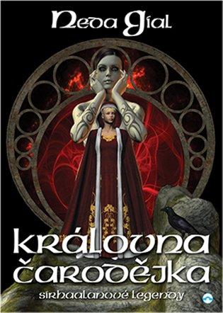 Královna čarodějka - Neda Gial | Booksquad.ink