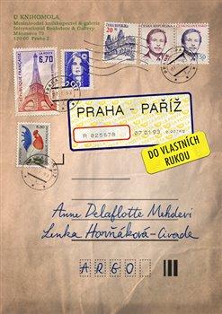 Obálka titulu Praha–Paříž, do vlastních rukou