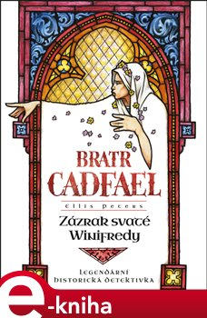 Obálka titulu Zázrak svaté Winifredy
