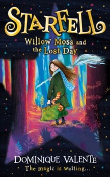 Obálka titulu Starfell: Willow Moss and the Lost Day