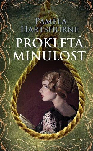 Prokletá minulost - Pamela Hartshorne   Booksquad.ink