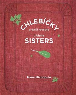 Obálka titulu Chlebíčky a další recepty z bistra Sisters