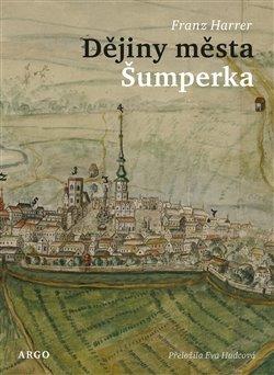 Obálka titulu Dějiny města Šumperka