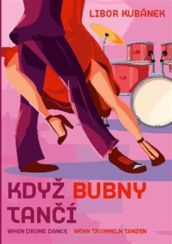 Obálka titulu Když bubny tančí