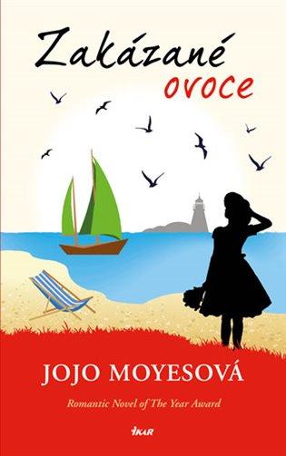 Zakázané ovoce - Jojo Moyesová | Booksquad.ink